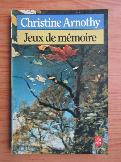 Anticariat: Christine Arnothy - Jeux de memoire