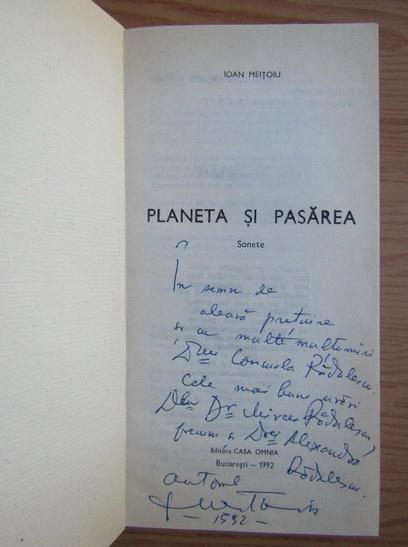 Anticariat: Ioan Meitoiu - Planeta si pasarea (cu autograful autorului)