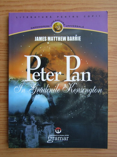 Anticariat: James Matthew Barrie - Peter Pan