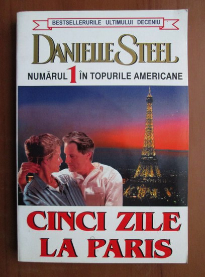 Anticariat: Danielle Steel - Cinci zile la Paris