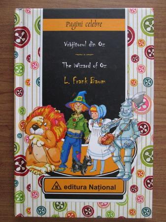 Anticariat: Frank L. Baum - Vrajitorul din oz (editie bilingva romano-engleza)