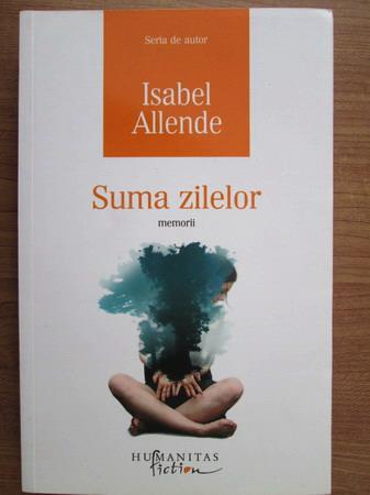 Anticariat: Isabel Allende - Suma zilelor