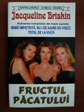 Anticariat: Jacqueline Briskin - Fructul pacatului