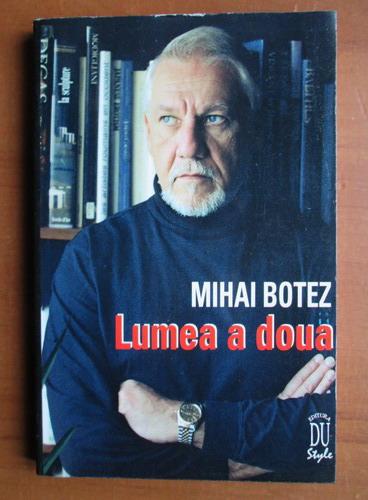 Anticariat: Mihai Botez - Lumea a doua
