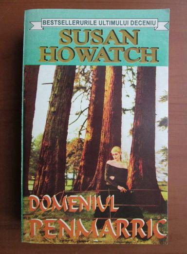 Anticariat: Susan Howatch - Domeniul Penmarric