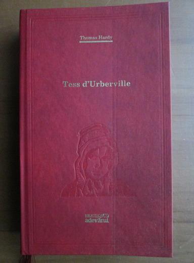 Anticariat: Thomas Hardy - Tess d'Urberville (Adevarul)