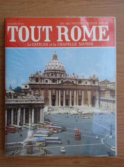 Anticariat: Eugenio Pucci - Tout Rome et le Vatican