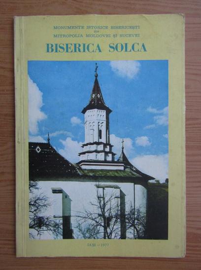 Anticariat: Ion I. Solcanu - Biserica Solca