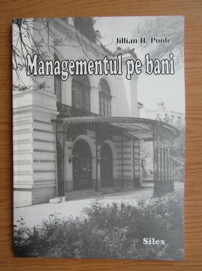Anticariat: Jilian H. Poole - Managementul pe bani. Manual pentru institutiile culturale