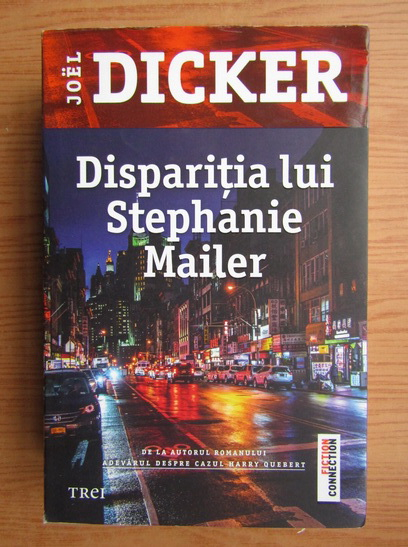 Anticariat: Joel Dicker - Disparitia lui Stephanie Mailer