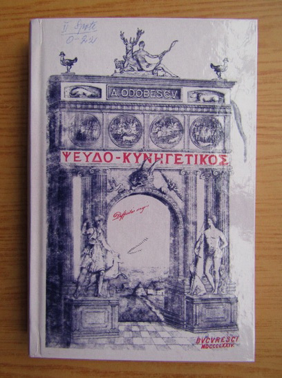 Anticariat: A. I. Odobescu - Pseudo-Kynegetikos