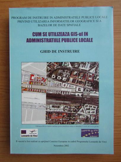 Anticariat: Cum se utilizeaza GIS-ul in administratiile publice locale