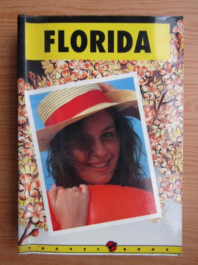 Anticariat: Florida. Travel bugs