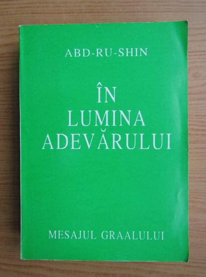 Anticariat: Abd-Ru-Shin - In lumina adevarului (volumul 2)