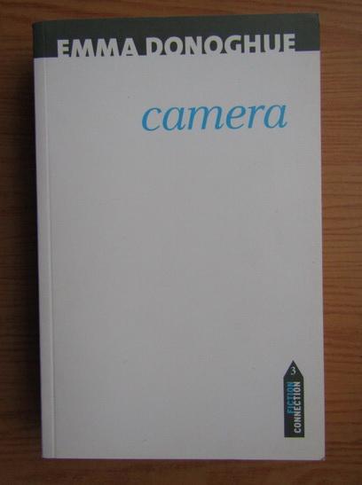 Anticariat: Emma Donoghue - Camera