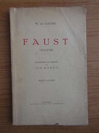 Anticariat: Wolfgang Von Goethe - Faust (1946)