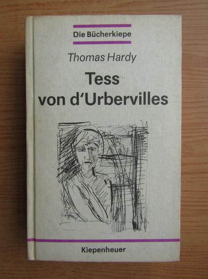 Anticariat: Thomas Hardy - Tess von d'Urbervilles