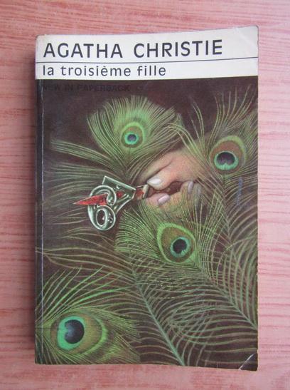 Anticariat: Agatha Christie - La troisieme fille