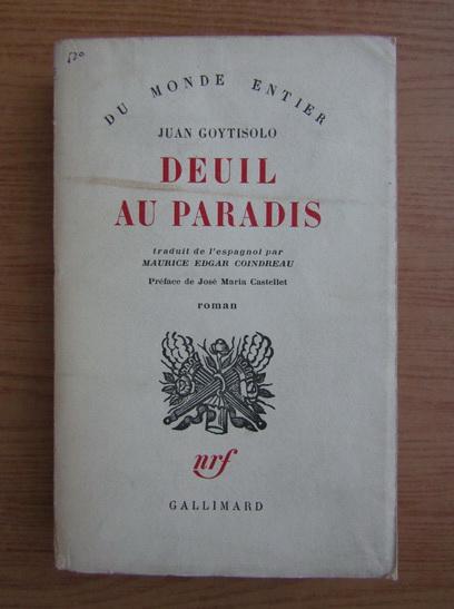 Anticariat: Juan Goytisolo - Deuil au paradis