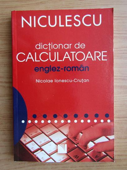 Anticariat: Nicolae Ionescu Crutan - Dictionar de calculatoare englez-roman