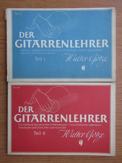 Anticariat: Walter Goetze - Der Gitarrenlehrer (2 volume)
