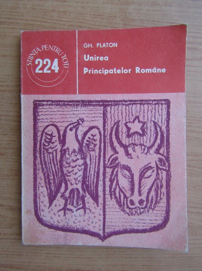 Anticariat: Gheorghe Platon - Unirea Principatelor Romane