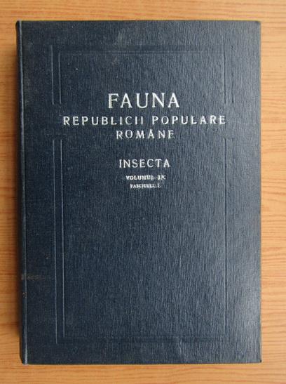 Anticariat: Mihai Constantinescu - Fauna Republicii Populare Romane, volumul 9, fascicula 5. Insecta