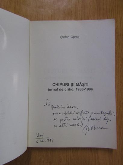 Anticariat: Stefan Oprea - Chipuri si masti (cu autograful autorului)