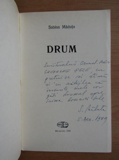 Anticariat: Sabina Maduta - Drum (cu autograful autoarei)