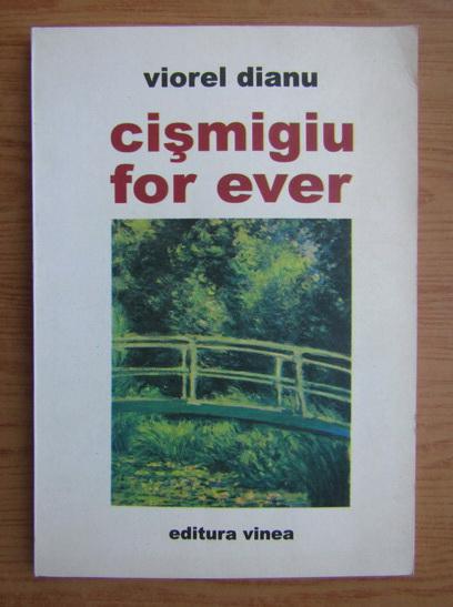 Anticariat: Viorel Dianu - Cismigiu for ever