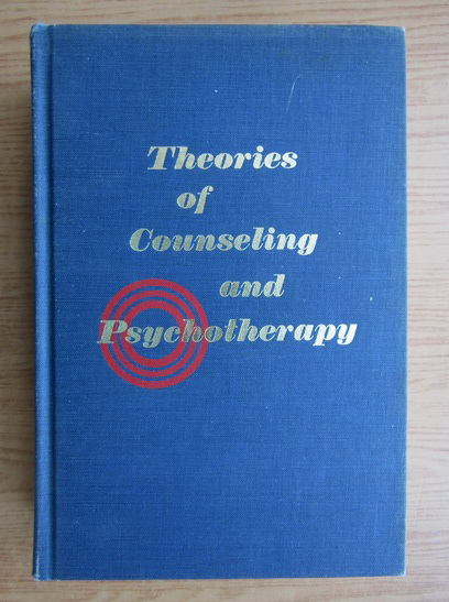 Anticariat: C. H. Patterson - Theories of counseling and psychotherapy
