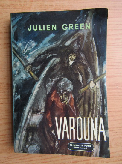 Anticariat: Julien Green - Varouna