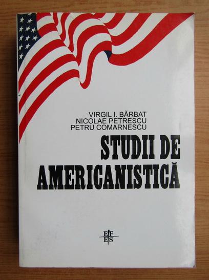 Anticariat: Virgil I. Barbatul - Studii de americanistica