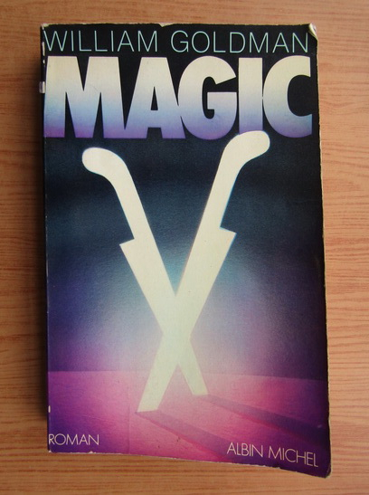 Anticariat: William Goldman - Magic