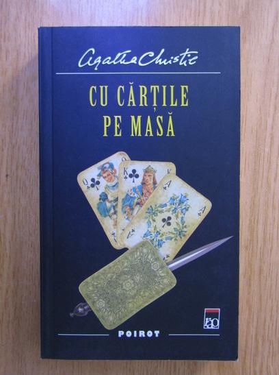 Anticariat: Agatha Christie - Cu cartile pe masa