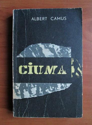 Anticariat: Albert Camus - Ciuma