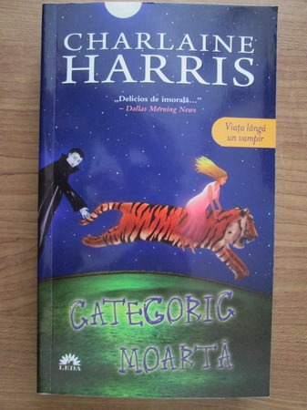 Anticariat: Charlaine Harris - Categoric moarta