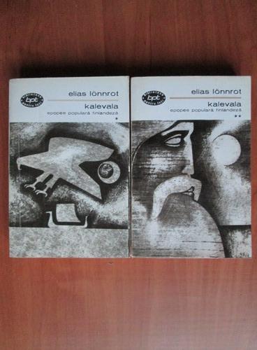 Anticariat: Elias Lonnrot - Kalevala (2 volume)