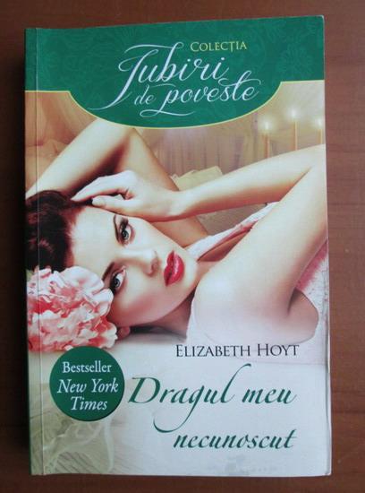 Anticariat: Elizabeth Hoyt - Dragul meu necunoscut