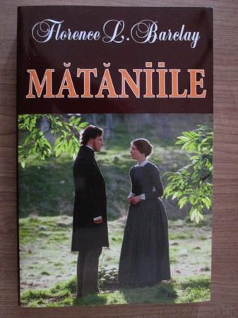 Anticariat: Florence L. Barelay - Mataniile