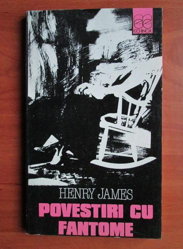 Anticariat: Henry James - Povestiri cu fantome
