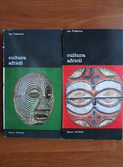 Anticariat: Leo Frobenius - Cultura Africii (2 volume)