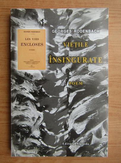 Anticariat: Georges Rodenbach - Vietile insingurate