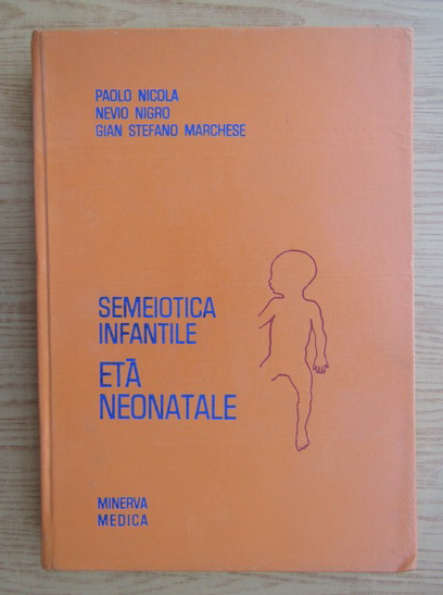 Anticariat: Paolo Nicola - Semeiotica infantile eta neonatale