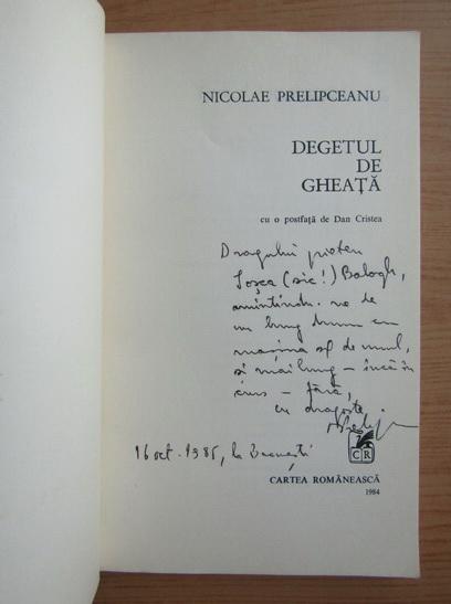 Anticariat: Nicolae Prelipceanu - Degetul de gheata (cu autograful autorului)