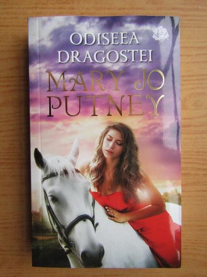 Anticariat: Mary Jo Putney - Odiseea dragostei