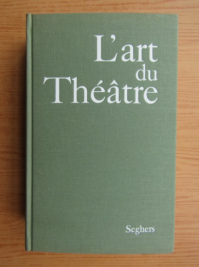 Anticariat: Odette Aslan - L'art du theatre