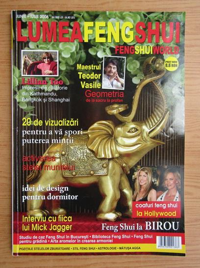 Anticariat: Lumea Feng Shui, iunie-iulie 2006