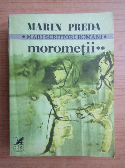 Anticariat: Marin Preda - Morometii (volumul 2)