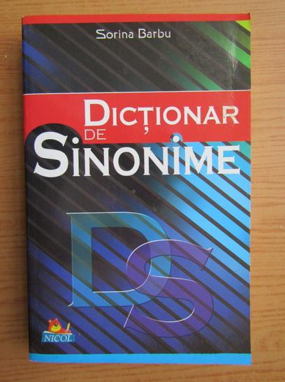 Anticariat: Sorina Barbu - Dictionar de sinonime